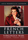 french letters: Virginia's War Tierra Texas